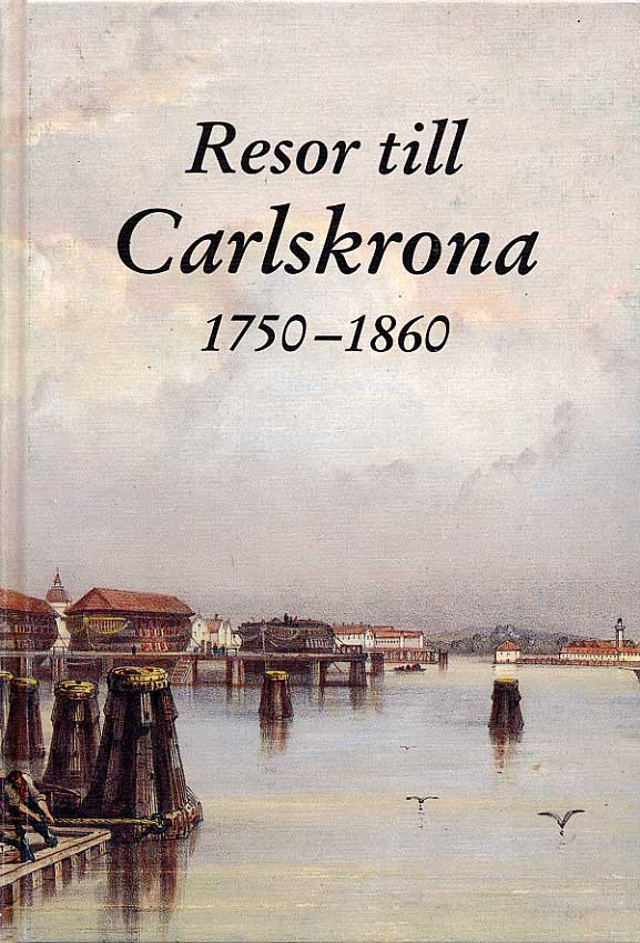2000 - Resor till Carlskrona nytryck av 1992