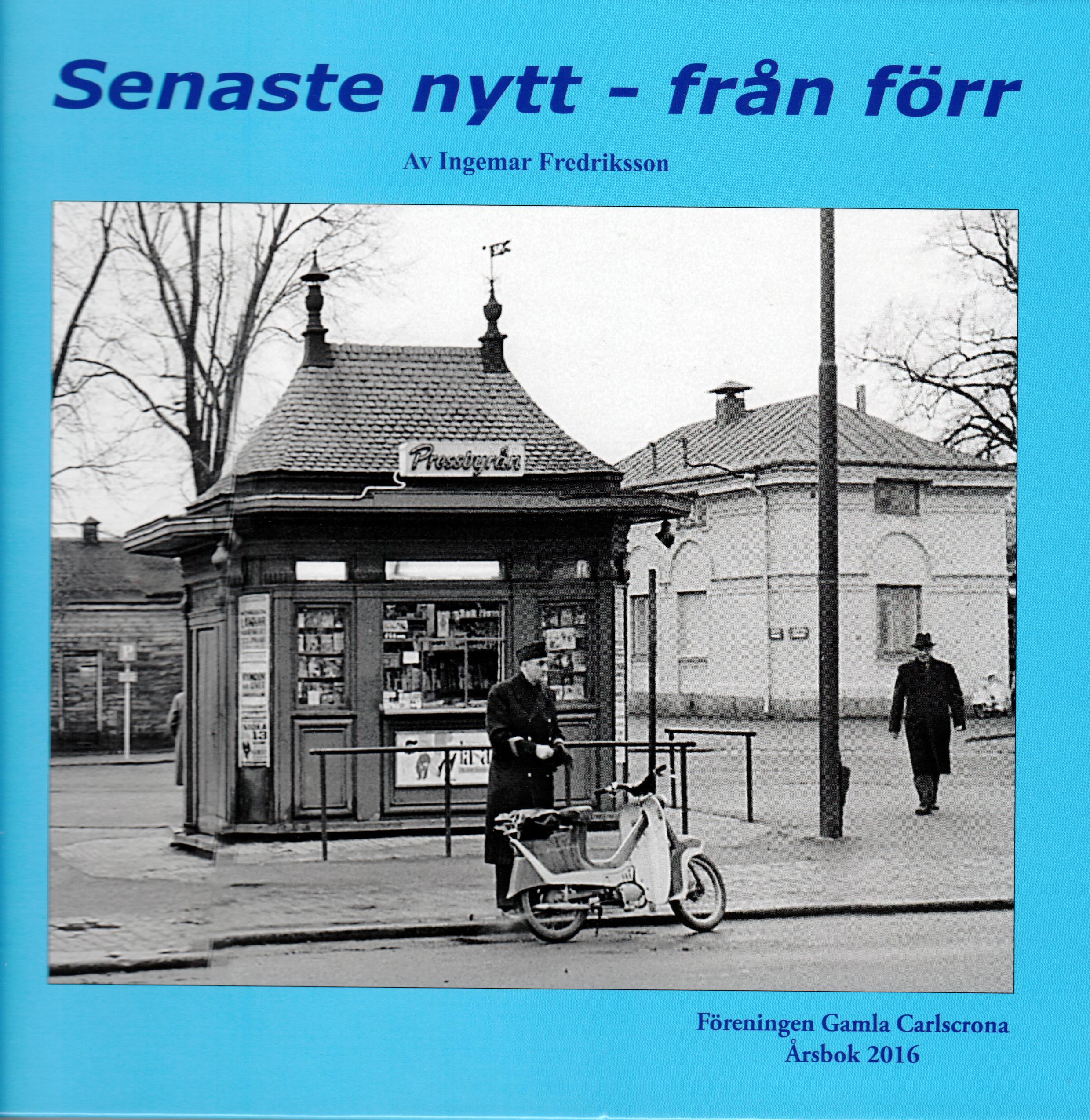 2016 - Senaste nytt - från förr