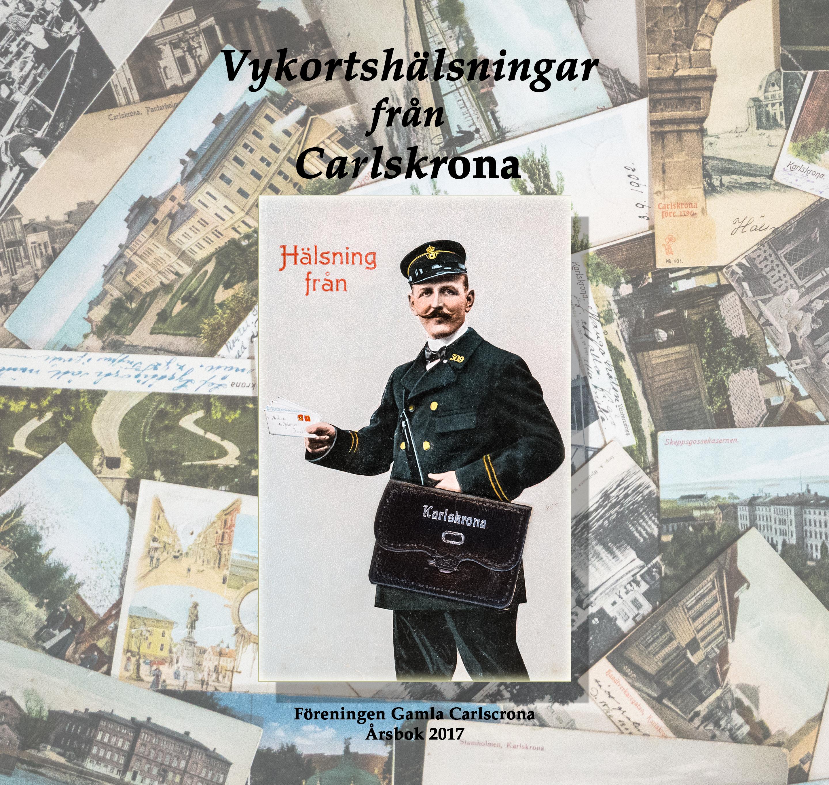 2017 - Vykortshälsningar från Carlskrona